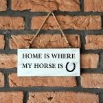 Wooden Sign:  Home/Horse